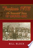 Trojans 1972 An Immortal Team Of Mortal Men Book PDF