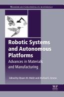 Robotic Systems and Autonomous Platforms