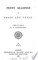 Penny readings in prose and verse, selected and ed. by J.E. Carpenter
