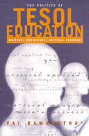The Politics of TESOL Education