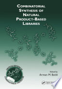 Combinatorial Synthesis of Natural Product Based Libraries Book