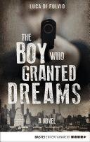 The Boy Who Granted Dreams