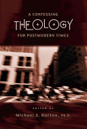 A Confessing Theology for Postmodern Times ebook