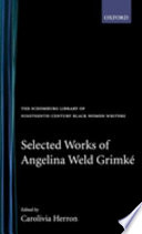 Selected Works Of Angelina Weld Grimk