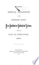 Annual Catalogue of the Worcester County Free Institute of Industrial Science