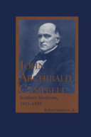 John Archibald Campbell: Southern Moderate, 1811–1889
