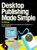 Desktop Publishing Made Simple