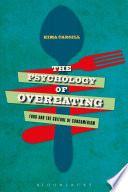 """""""The Psychology of Overeating: Food and the Culture of Consumerism"""" by Kima Cargill"""