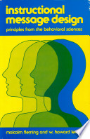Instructional Message Design Principles From The Behavioral Sciences Malcolm L Fleming W Howard Levie Google Books