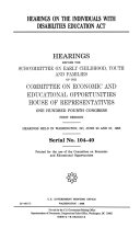 Hearings on the Individuals with Disabilities Education Act