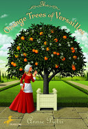 Pdf The Orange Trees of Versailles Telecharger