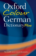 Oxford Colour German Dictionary Plus
