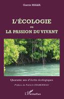 Pdf L'écologie ou La passion du vivant Telecharger