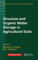Structure and Organic Matter Storage in Agricultural Soils