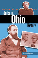Pdf Speaking Ill of the Dead: Jerks in Ohio History Telecharger