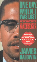 One Day When I Was Lost A Scenario Based On Alex Haleys The Autobiography Of Malcolm X