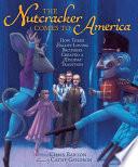 The Nutcracker Comes to America