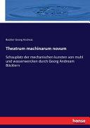 Read Online Theatrum Machinarum Novum For Free