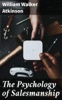 The Psychology of Salesmanship Pdf/ePub eBook