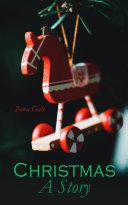 Christmas: A Story Pdf/ePub eBook