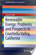 Renewable Energy  Problems and Prospects in Coachella Valley  California