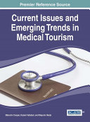 Current Issues and Emerging Trends in Medical Tourism Pdf/ePub eBook