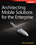 Architecting Mobile Solutions for the Enterprise