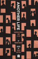 Another Life: Thirteen Stories and a Play [Pdf/ePub] eBook