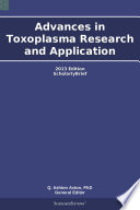 Advances in Toxoplasma Research and Application  2013 Edition Book