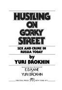 Hustling on Gorky Street