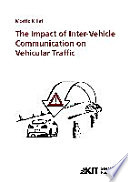 The Impact of Inter-vehicle Communication on Vehicular Traffic