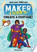 Maker Comics  Create a Costume