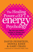 The Healing Power Of EFT and Energy Psychology