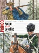 Patriot vs Loyalist