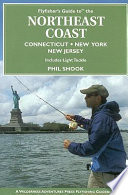 Flyfisher S Guide To The Northeast Coast Book PDF