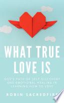 What True Love Is