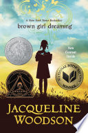 Brown Girl Dreaming Jacqueline Woodson Cover