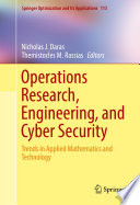 Operations Research  Engineering  and Cyber Security Book