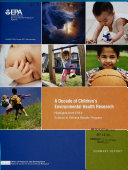A Decade of Children s Environmental Health Research