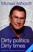 Dirty Politics Dirty Times