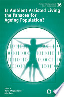 Is Ambient Assisted Living the Panacea for Ageing Population