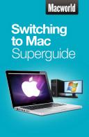 Switching to Mac  Macworld Superguides