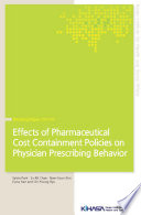 Effects of Pharmaceutical Cost Containment Policies on Physician Prescribing Behavior Book