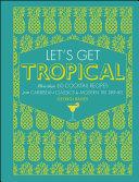 Let's Get Tropical