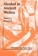 Alcohol In Ancient Mexico Book PDF