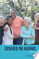 """""""Issues in Aging"""" by Mark Novak"""