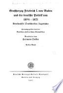 Grossherzog Friedrich I. von Baden und die deutsche Politik von 1854-1871