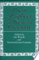 Poetic Prophecy In Western Literature