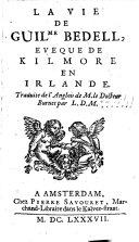 La vie de G. Bedell, évêque de Kilmore en Irlande