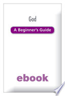 God A Beginner S Guide Ebook Epub